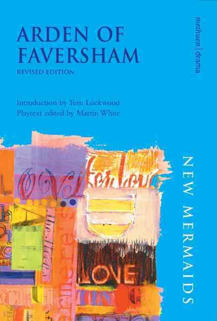 Arden of Faversham By White, Martin