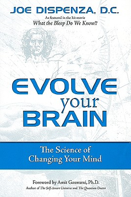 Evolve Your Brain By Dispenza, Joe